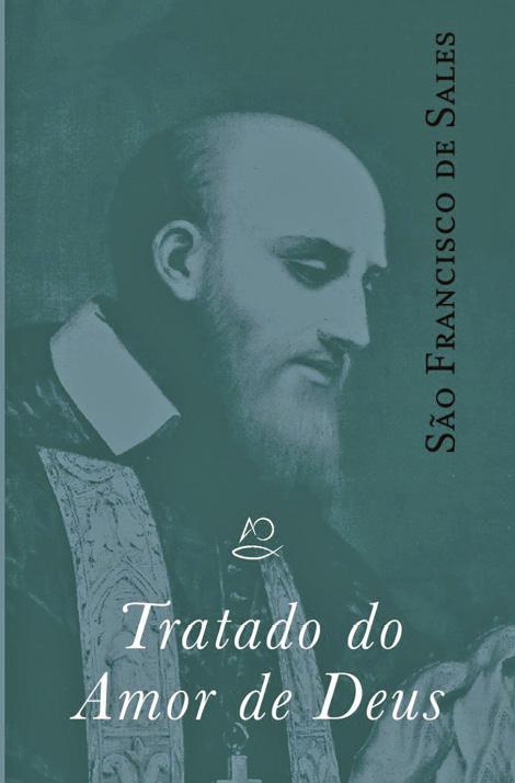 Tratado do Amor de Deus, São Francisco de Sales, Apostolado da Oração