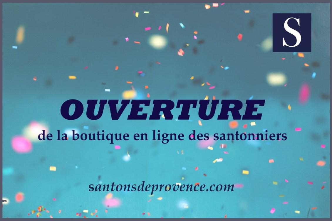 Ouverture la boutique en ligne santons de provence