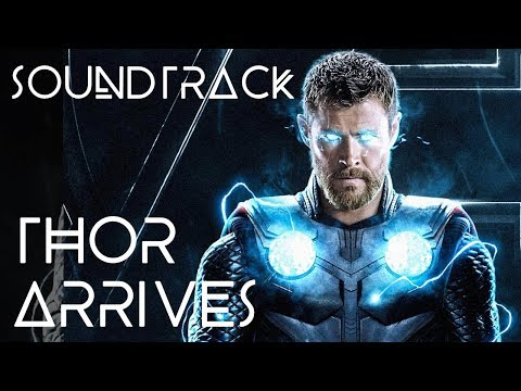 Soundtrack – Infinity War – Thor Arrives