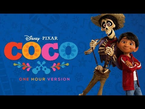 Coco Soundtrack – Remember Me ( Lullaby ) One Hour Version