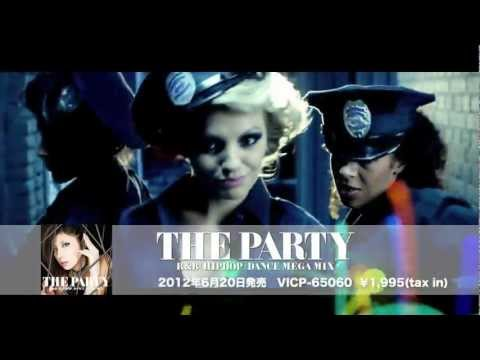 MIX CD 『ザ・パーリー / THE PARTY-R&B/HIPHOP/DANCE MEGA MIX-』 DJ RIE (PV ver.)