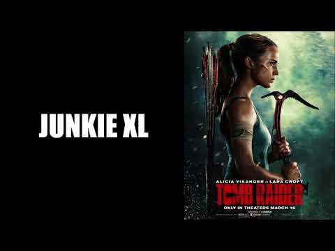 The Tomb Raider – Junkie XL – Tomb Raider (2018) Soundtrack