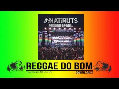 NATIRUTS –  REGGAE BRASIL [AO VIVO] [CD COMPLETO] #REGGAE