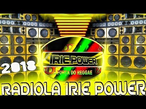 CD RADIOLA IRIE POWER 2018 – REGGAE DO MARANHÃO SUCESSOS