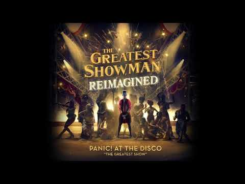 Panic! At The Disco – The Greatest Show (from The Greatest Showman: Reimagined) [Official Audio]