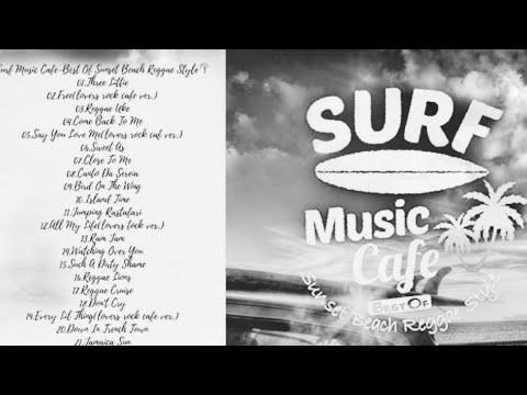 🎧Surf Music Cafe~Best Of Sunset Beach Reggae Style🌴
