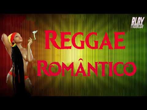 Reggae Romântico – CD Maio 2018 ( Músicas Novas)