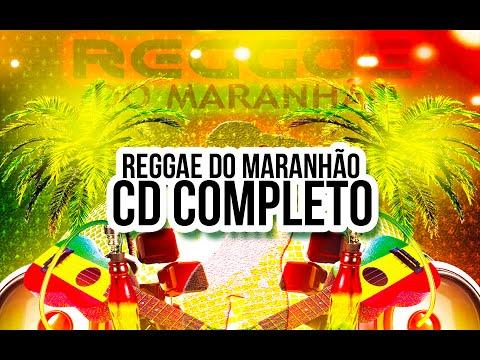 REGGAE DO MARANHÃO – CD COMPLETO