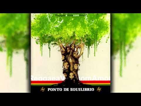 Ponto de Equilibíbrio – Reggae a Vida com Amor (disco completo)