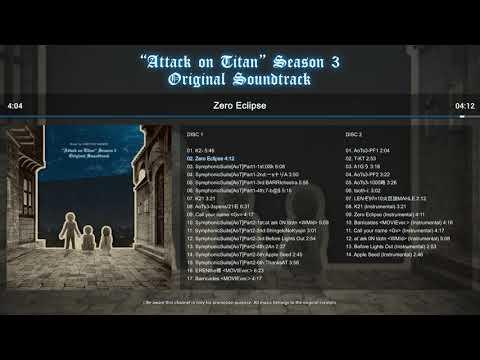 Shingeki no Kyojin / Attack on Titan Season 3 full Original Soundtrack 「進撃の巨人」Season 3 オリジナルサウンドトラック