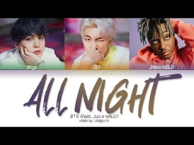 BTS – All Night (feat. Juice WRLD) (Color Coded Lyrics Eng/Rom/Han/가사)