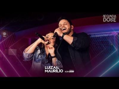 Luiza e Maurílio – Licença aí (Disco Da Marília) – DVD Segunda Dose