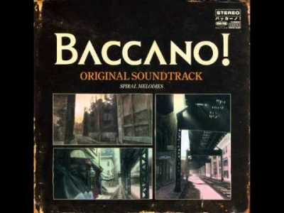 Baccano – Spiral Melodies OST