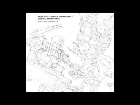 Mobile Suit Gundam Thunderbolt OST – 02. 戦闘中 (激戦状態)用