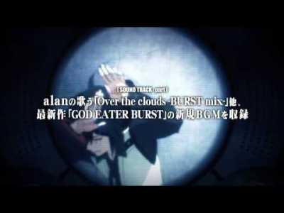 『GOD EATER BURST ドラマ&オリジナルサウンドトラック PV』