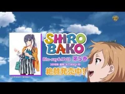 TVアニメ『SHIROBAKO』BD&DVD第5巻 発売中CM