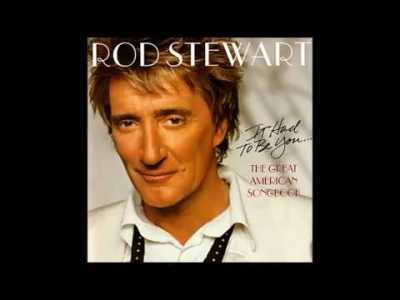 Rod Stewart – It Had To Be You… 2002 (COMPLETE CD) Volume I