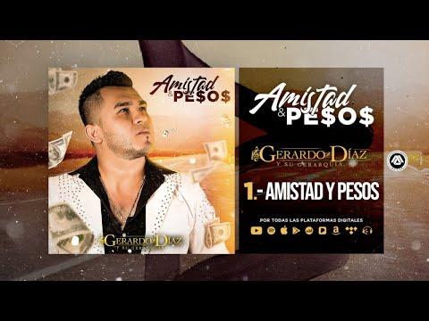 Gerardo Díaz Y Su Gerarquía – Amistad Y Pesos (Disco Completo)