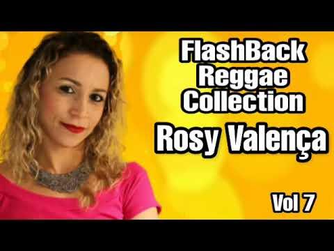 Rosy Valença – CD Vol 7 FlashBack Reggae Colletion