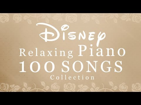 Disney  Piano 100 SONGS Collection – 24/7 for Studying,Concentration,Relaxation Piano Covered by kno