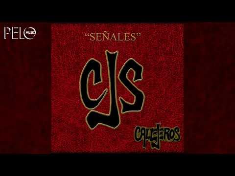 Callejeros – Señales (Full Album)