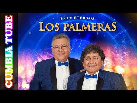 Los Palmeras – Sean Eternos Los Palmeras | Disco Completo Cumbia Tube
