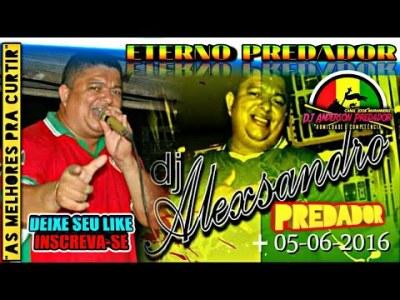 CD DJ ALEXSANDRO PREDADOR – ETERNO PREDADOR – REGGAE DO MARANHÃO