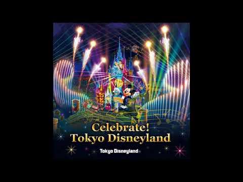 【CD音源】Celebrate! Tokyo Disneyland セレブレイト!東京ディズニーランド
