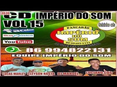 PANCADÃO IMPÉRIO DO SOM CD VOLUME 15 O MELHOR DO REGGAE REMIX 2019