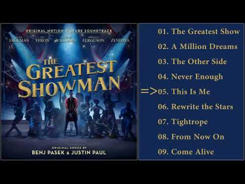 The Greatest Showman Soundtrack – Full Album