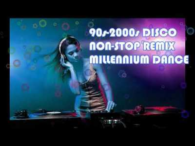 Non Stop Year 90s 2000s Disco MILLENNIUM Remix ♫♫♫ Sooper Dance Cd Collection ♫♫♫