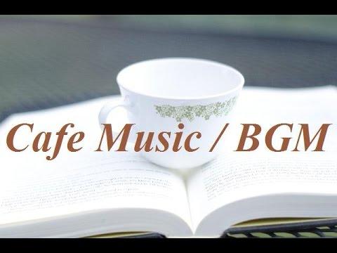 おしゃれカフェ音楽&作業用BGM&リラックスアコースティックギターカフェミュージック(Backgroundmusic)