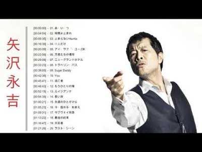 矢沢永吉 Eikichi Yazawa メドレー ||矢沢 永吉 人気曲 – ヒットメドレー  || おすすめの名曲 2020