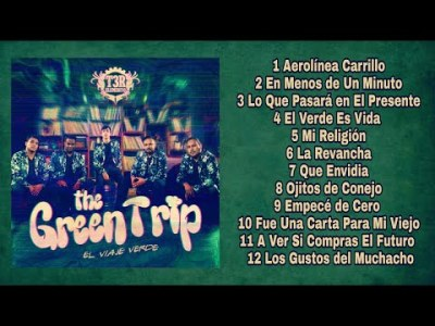 T3r Elemento – The Green Trip Disco Completo (Estudio 2018)