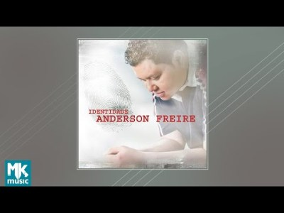 💿 Anderson Freire – Identidade (CD COMPLETO)