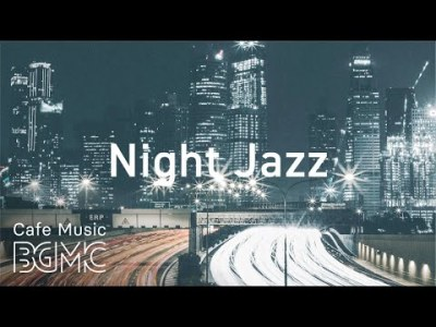 Night Traffic Hip Hop Jazz – Lofi Jazz Beats – Chill Out Jazz Hip Hop for Relaxing