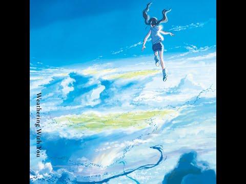 【高音質】天気の子 オリジナルサウンドトラック