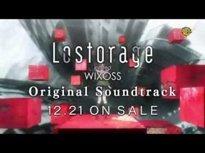 アニメ「Lostorage incited WIXOSS」_ オリジナル・サウンドトラック_CM