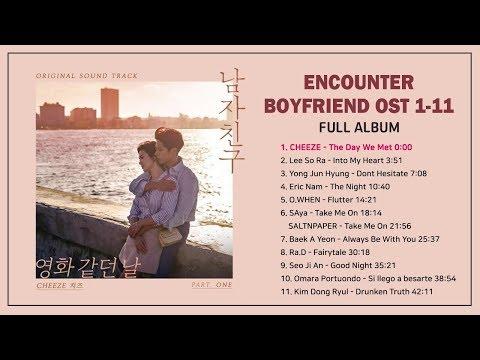 Encounter Boyfriend OST 1-11 FULL ALBUM 남자친구