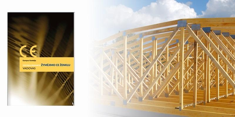 Statybos produktu zenklinimas CE Inovatyvi statyba santvaros