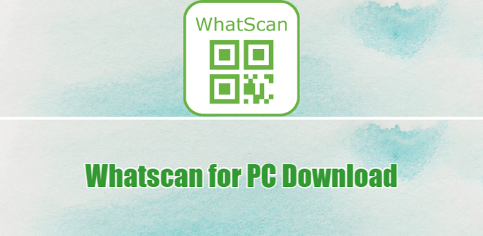 Whatscan for Whatsapp Web - Download for PC