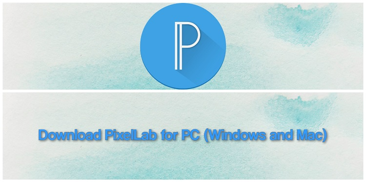 Download PixelLab for PC (Windows and Mac)