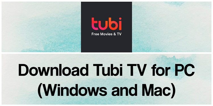 Download Tubi TV for PC (Windows and Mac)