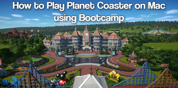 Planet Coaster on Mac
