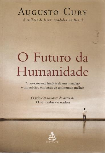 857542162-augusto-cury-sextante-o-futuro-da-humanidade-0-540x728