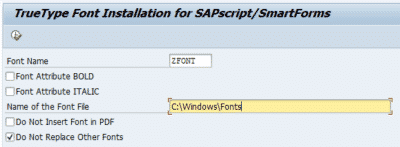 TrueType Font installation for SAPscript Smartforms