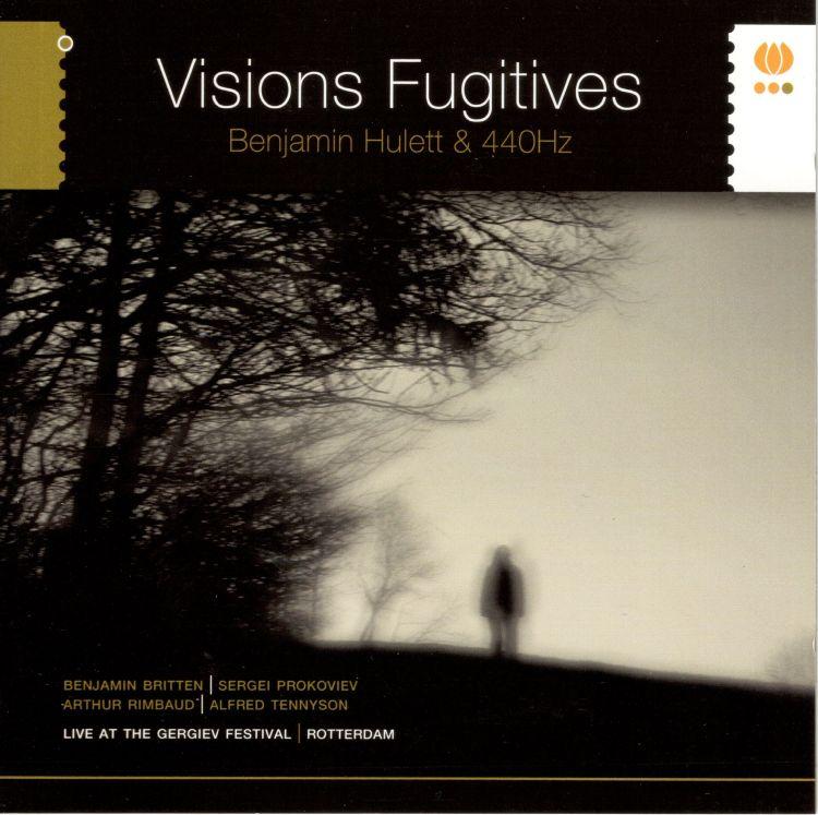 Benjamin Hulett & 440Hz Visions Fugitives