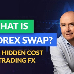What is Forex Swap? The hidden cost of trading FX explained