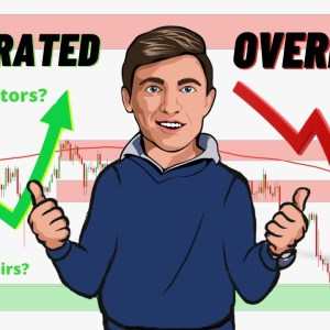 Overrated or Underrated? Forex Edition!