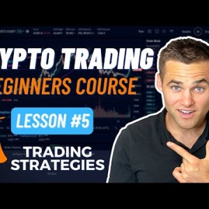 Crypto Trading For Beginners -  Part 5 [Favorite Strategies]